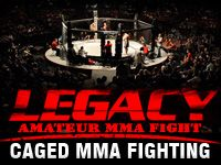 Legacy Amateur MMA Caged Fight - Saturday, April 6, 2012