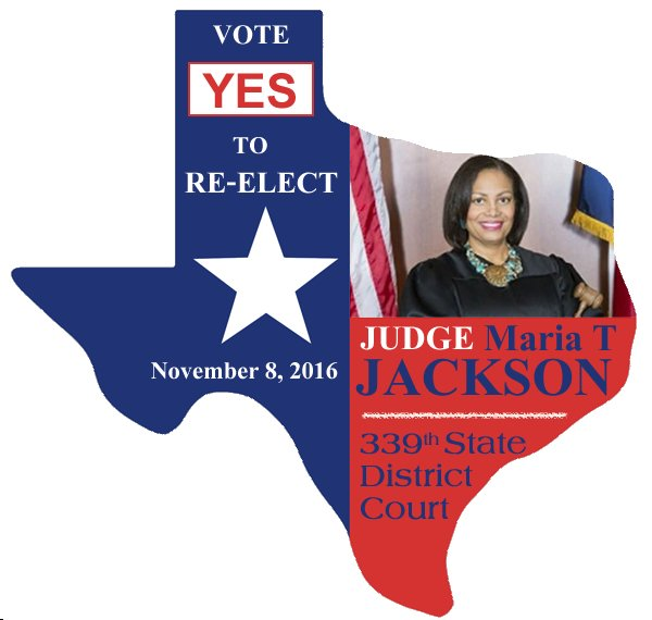 Re-Elect Judge Maria T. Jackson of the 339th District Court in Houston